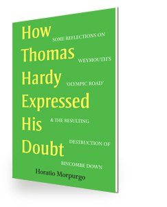 How Thomas Hardy Expressed His Doubt by Horatio Morpurgo
